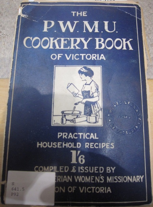 P.W.M.U Cookery Book of Victoria 1921